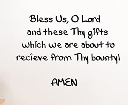 amazon com bless us o lord and these thy gifts which we are about