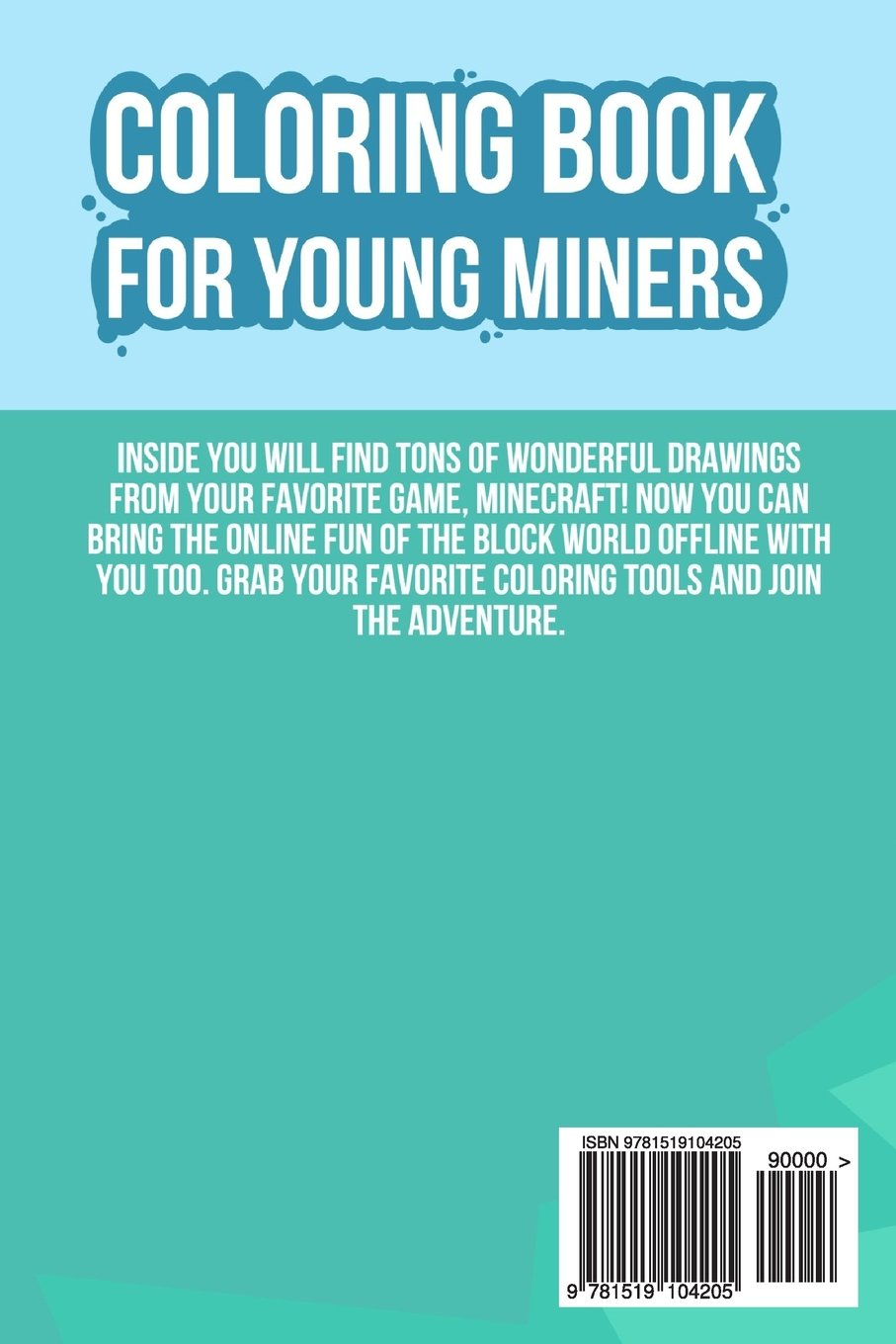 Coloring Book for Young Miners: Unofficial Minecraft Coloring Book ...
