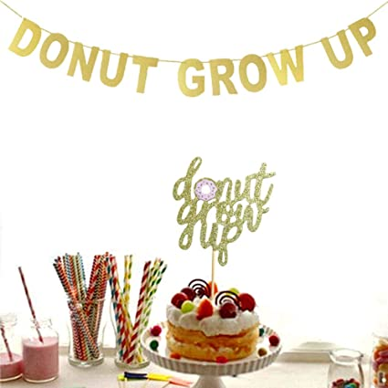 Donut Grow Up Banner And Cake Topper Gold Glitter Theme For Baby