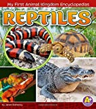 img - for Reptiles (My First Animal Kingdom Encyclopedias) book / textbook / text book