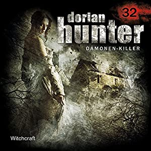 Witchcraft (Dorian Hunter 32) Hörspiel
