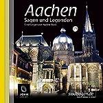 Aachen Sagen und Legenden | Nadine Boos