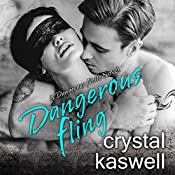 Dangerous Fling: Dangerous Noise, Book 4 | Crystal Kaswell