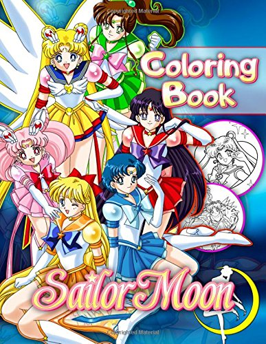 Sailor Moon Coloring Book: for Anime Lovers (40 Illustrations) - Coloring Book Moon
