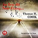 Au lieu-dit Noir-Étang... Audiobook by Thomas H. Cook Narrated by Guy Moign