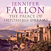 The Palace of Impossible Dreams: Tide Lords, Book 3 | Jennifer Fallon