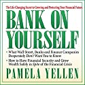 Bank on Yourself: The Life-Changing Secret to Growing and Protecting Your Financial Future Audiobook by Pamela Yellen Narrated by Pamela Yellen, Sean Pratt