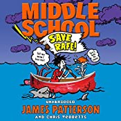 Middle School: Save Rafe: Middle School 6 | James Patterson, Chris Tebbetts