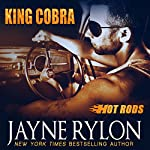 King Cobra: Hot Rods | Jayne Rylon