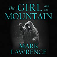 The Girl and the Mountain: Book of the Ice, Book 2