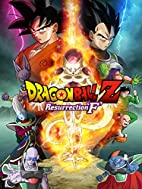 Dragon Ball Z: Resurrection 'F' by Tadayoshi…