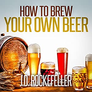 How to Brew Your Own Beer Audiobook