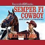 Semper Fi Cowboy   Heather Long