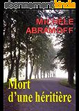 MORT D'UNE HÉRITIÈRE  -  Roman policier  -  (Enquête et suspense)