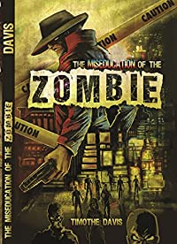 The Miseducation Of The Zombie by Timothe Davis ebook deal