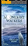 Moonlight Walkers: Forbidden Lands (English Edition)