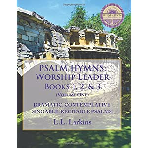 Psalm-Hymns Worship Leader: Books 1, 2 & 3 (Volume 1)