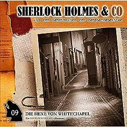 Die Hexe von Whitechapel (Sherlock Holmes & Co 9)