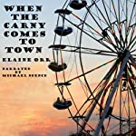 When the Carny Comes to Town, Volume 3 | Elaine Orr