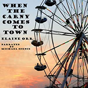 When the Carny Comes to Town, Volume 3 Audiobook
