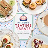 Miss Hope's Teatime Treats, Hope and Greenwood Staff, 0091946654