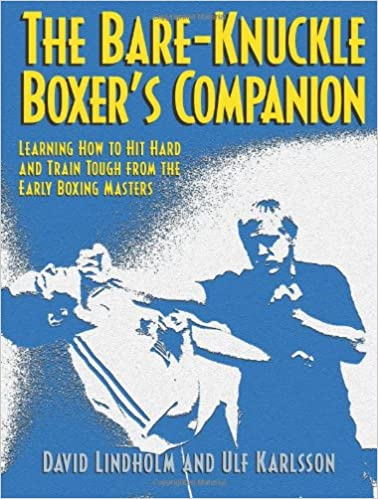 The Bare-Knuckle Boxer's Companion: Learning How to Hit Hard