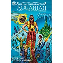 Aquaman: The Atlantis Chronicles Deluxe Edition (English Edition)
