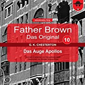 Das Auge Apollos (Father Brown - Das Original 10) | Gilbert Keith Chesterton