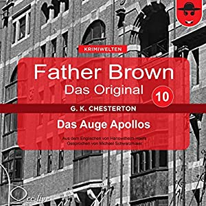 Das Auge Apollos (Father Brown - Das Original 10) Hörbuch