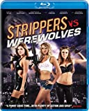 Strippers Vs. W