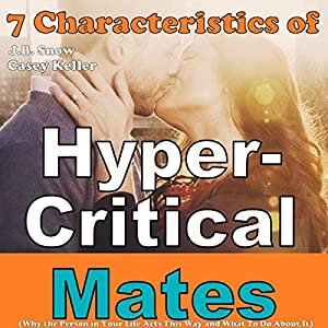 7 Characteristics of Hyper-Critical Mates Audiobook
