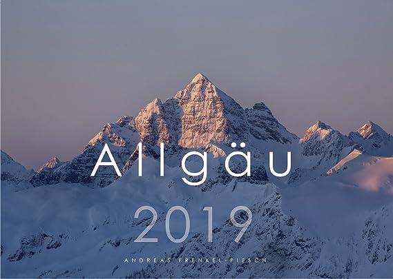 Allgäu Kalender 2019 - Wandkalender Allgäuer Alpen - DIN A3