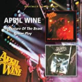 April Wine -  Nature Of The Beats/Power Play