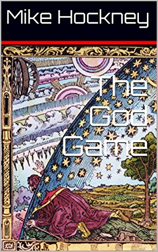 The God Game (The God Series Book 1) by [Hockney, Mike]