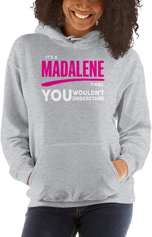 meken Its A Madalene Thing You Wouldnt Understand PF