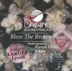 Bless The Broken Road [Accompaniment/Performance Track]