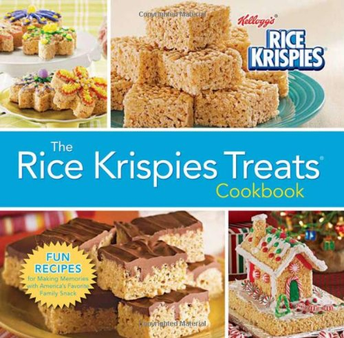 The Rice Krispies Treats Cookbook