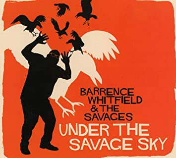 Under The Savage Sky: Barrence Whitfield & The Savages: Amazon.es: Música