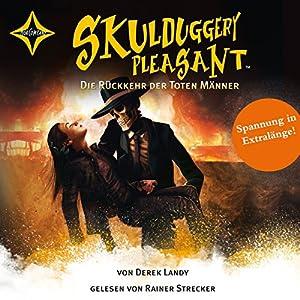 Die Rückkehr der Toten Männer (Skulduggery Pleasant 8) Hörbuch