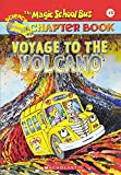 img - for The Magic School Bus Science Chapter Book #15: Voyage to the Volcano book / textbook / text book