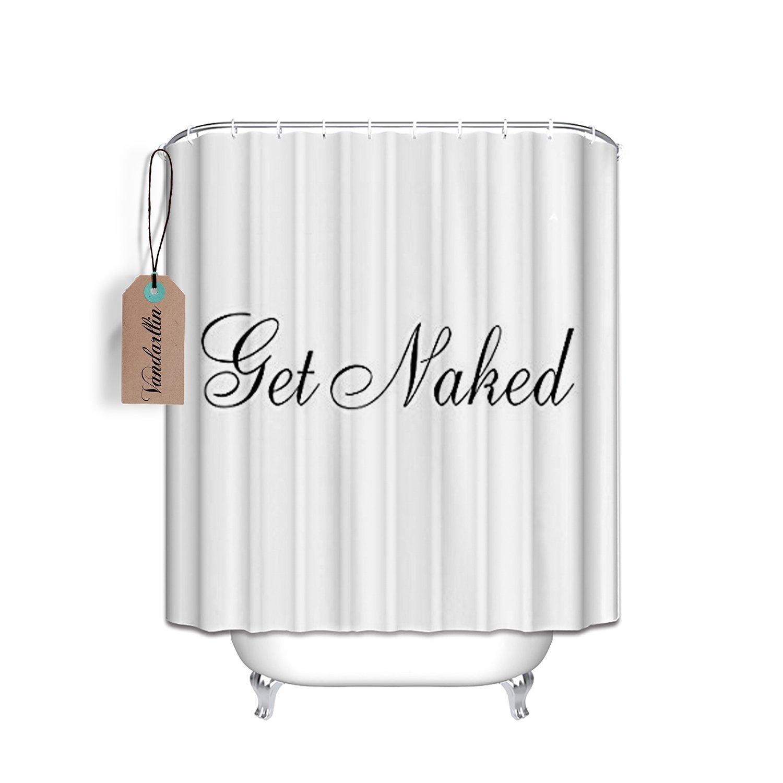 Vandarllin 66x72 Shower Curtain - Get Naked Black Script Shower Curtain - White