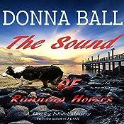 The Sound of Running Horses: Dogleg Island Mystery, Volume 2   Donna Ball