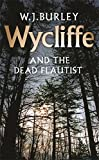 Wycliffe and the Dead Flautist (Wycliffe Series)