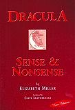 Dracula: Sense and Nonsense (Desert Island Dracula Library Book 2)