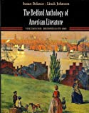 The Bedford Anthology of American Literature, Belasco, Susan and Johnson, Linck, 0312387695