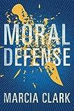 img - for Moral Defense (Samantha Brinkman) book / textbook / text book