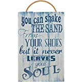 You Can Shake The Sand From Your Shoes But It Never Leaves Your Soul Vintage Wood Sign For Beach House Wall Decor Or Gift -- PERFECT BEACH HOUSE DECOR!