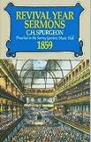 Revival Year Sermons, Charles H. Spurgeon, 085151703X