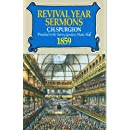 Revival Year Sermons: Preached at the Surrey Music Hall During 1859