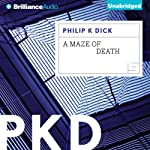 A Maze of Death | Philip K. Dick